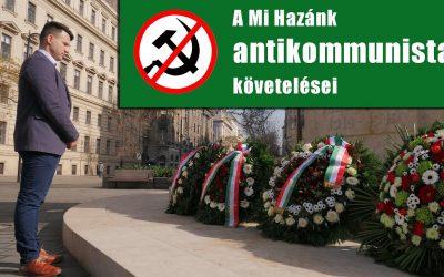 A Mi Hazánk antikommunista követelései a kommunizmus áldozatainak emléknapján