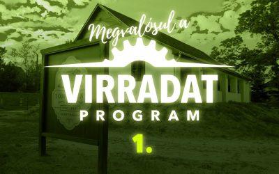 Elkezdődött a Virradat Program megvalósítása